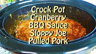 Crock pot/slow cooker. cranberry pulled pork sloppy joe recipe.pork butt, sauce, bbq cinnamonchili powder. 8-10 hours and ...