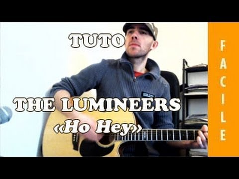 Ho Hey - The lumineers - Tuto Guitare ( Facile )