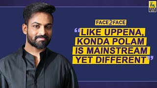 Panja Vaisshnav Tej Interview With Baradwaj Rangan   Face 2 Face   Konda Polam   Krish Jagarlamudi Image