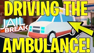 DRIVING THE AMBULANCE FROM JAILBREAK (ROBLOX) *NEW* PREVIEW LEAKS