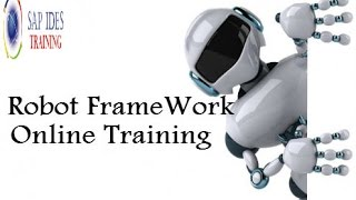 Robot framework training video | Robot framework online tutorials |Robot framework demo