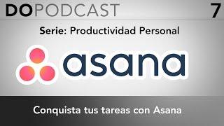 Productividad personal #2 - Conquista tus tareas con Asana
