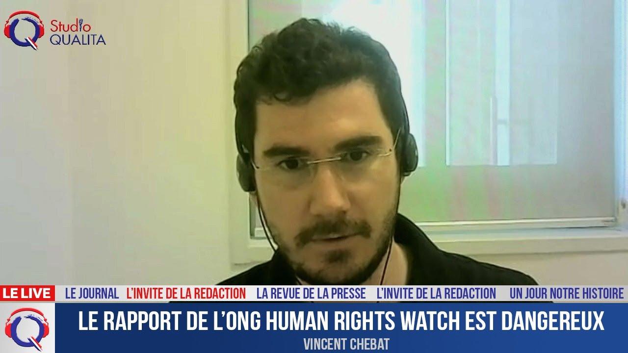 Le rapport de l'ONG Human rights watch est dangereux - L'invité du 29 avril 2021