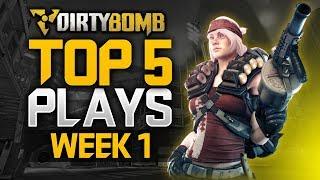 DIRTYBOMB TOP 5 PLAYS: WEEK 1