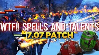 7.07 PATCH UPDATE Dota 2 - NEW IMBA SPELLS & TALENTS! [Part 2]