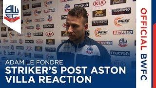 ADAM LE FONDRE | Striker's post-Aston Villa reaction