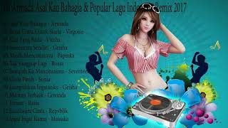 Download lagu Lagu Indonesia Remix 2017 - DJ Armada Asal Kau Bahagia