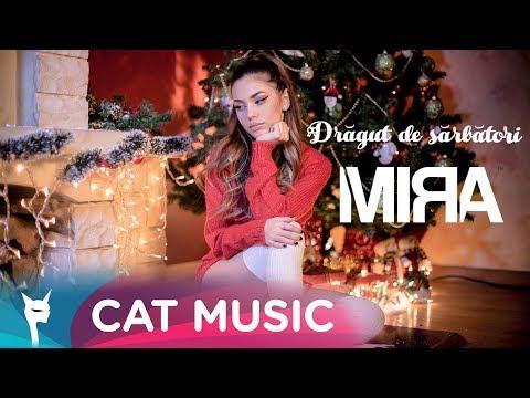 Mira - Dragut de Sarbatori (Official Video)