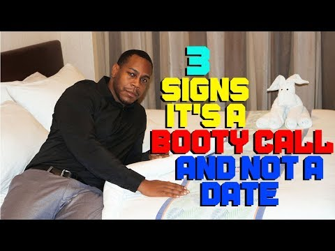 3 Signs It's A Booty Call And Not A Date