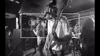 Ocean Grove - You Know Something We Don