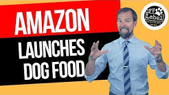 Amazon Launches Dog Food!