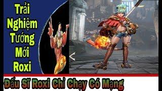 Liên Quân: Trải Nghiệm Tướng ROXI Chạy Thôi Cũng Xanh - BM Omega