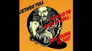 Watch Jethro Tull From A Dead Beat To An Old Greaser video