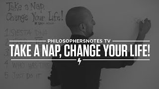 Take a Nap, Change Your Life! by Sara Mednick