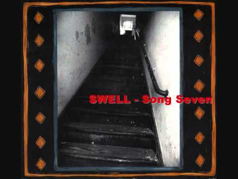 SWELL - Song Seven