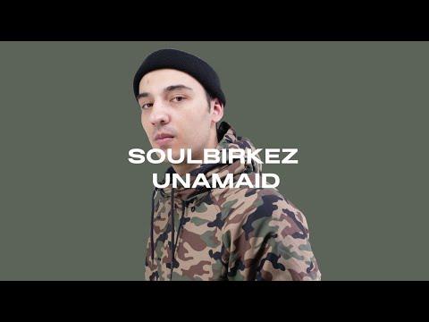 Soulbirkez - Unamaid   õzen