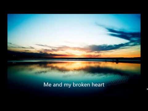 Me And My Broken Heart LYRICS