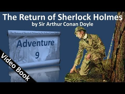Adventure 09 - The Return of Sherlock Holmes by Sir Arthur C