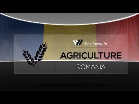 Agriculture  Romania - Why invest in 2015