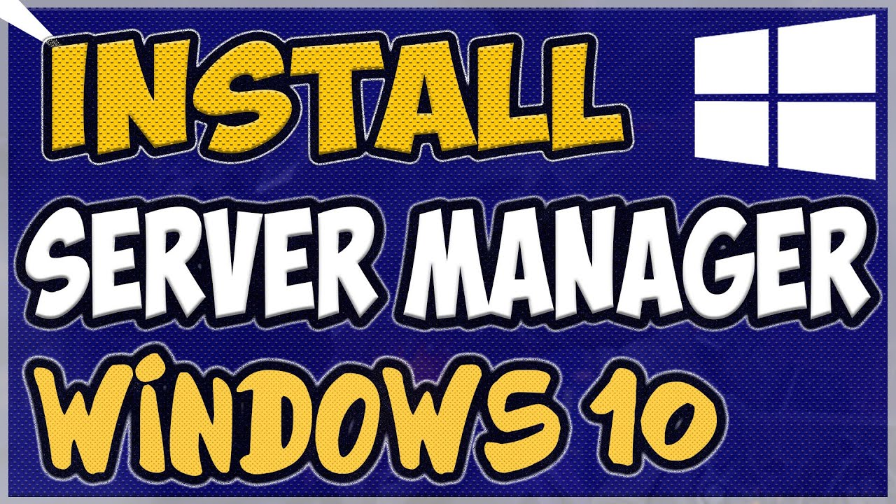 How to Install Server Manager in Windows 10 1809