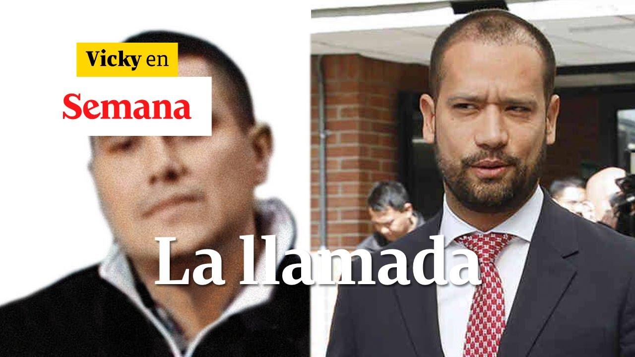 La llamada de Monsalve a Diego Cadena | Vicky en Semana
