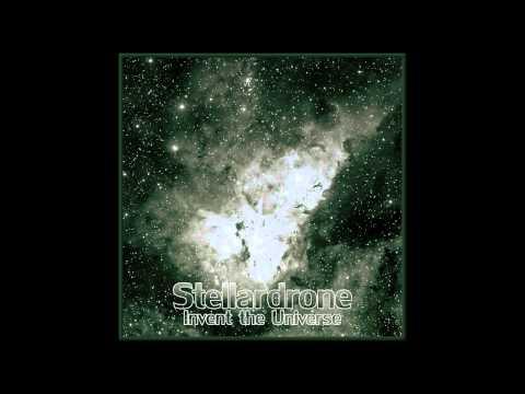Stellardrone - Invent the Universe