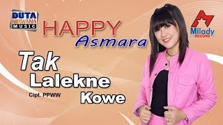 Download Happy Asmara - Tak Lalekno Kowe [OFFICIAL]