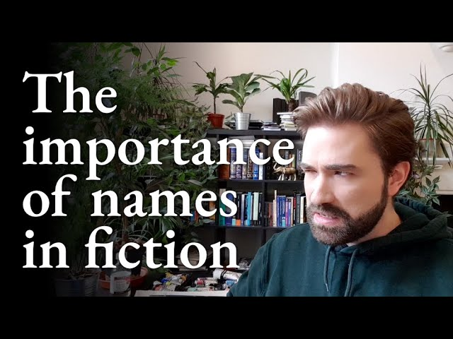 The importance of names in fiction