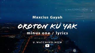 Download lagu OROTON KU YAK (MINUS ONE) ᴴᴰ
