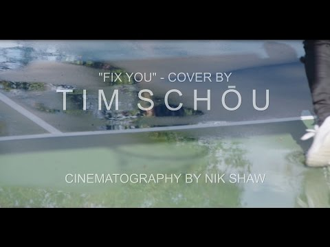 """Coldplay - """"Fix you"""" - cover by  Tim Schou"""