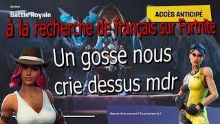 à la recherche de français sur Fortnite + TOP 1