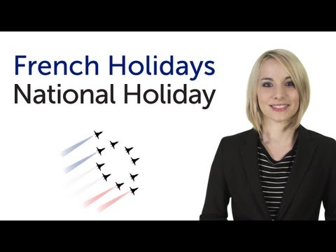 Learn French Holidays - National Holiday - Fete nationale francaise