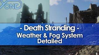 Death Stranding's Impressive Weather & Fog System Detailed