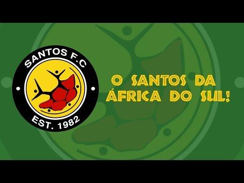 O Santos FC da África do Sul - #SantosFCinAfrica