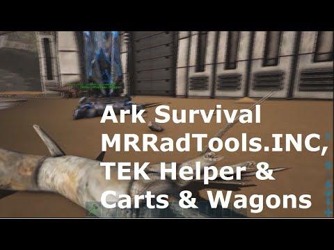 Ark Survival MRRadTools.INC,  TEK Helper & Carts & Wagons