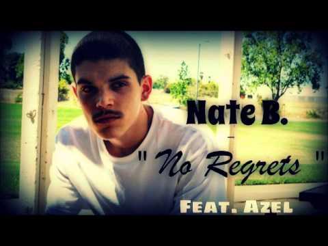 Nate B. - No Regrets Feat. Azel  Prod. By...