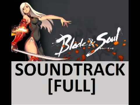 Blade & Soul Game Soundtrack OST [FULL] 8 HOURS