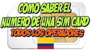 Como Saber el Numero de una SIM - Todos los operadores en Colombia