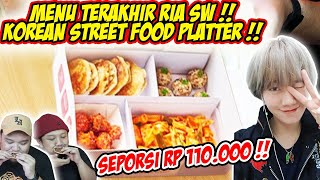 Menu Terakhir Ria Sw Korean Street Food Platter Rp 110 000 W Boengkoes Youtube