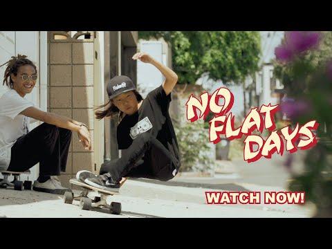 NO FLAT DAYS
