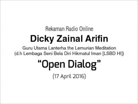 Radio Online Dicky Zainal Arifin: Open Dialog 17 April 2016