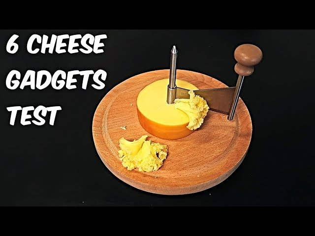 6 Cheese Gadgets put to the Test!