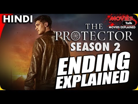 Download The Protector : Season 2 Ending Explained In Hindi