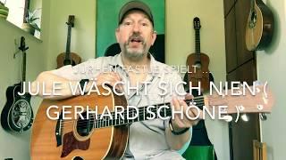 Jule wäscht sich nie( Gerhard Schöne ), hier interpretiert von Jürgen Fastje ! thumbnail