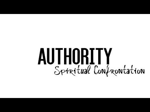 Authority and Spiritual Confrontation