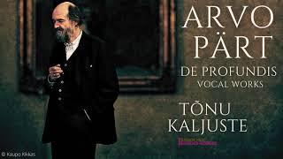 Arvo Pärt - De Profundis, Magnificat Antiphons, Choral Works .. (Century's recording: Tõnu Kaljuste)