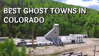Best Ghost Towns in Colorado