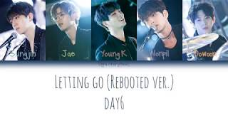 Video Day6 (데이식스)  Letting Go (놓아 놓아 놓아) (Rebooted Ver.) Lyrics Han/Rom/Eng [Color Coded Lyrics] download MP3, 3GP, MP4, WEBM, AVI, FLV Januari 2018