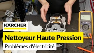 Comment Diagnostiquer les Problèmes Electriques d'un Nettoyeur Haute Pression
