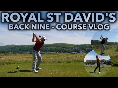 ROYAL ST DAVID'S - Back Nine Course Vlog - With Rick Shiels and James Goddard